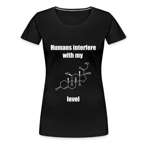 Cortisol Chemie Spruch - Frauen Premium T-Shirt