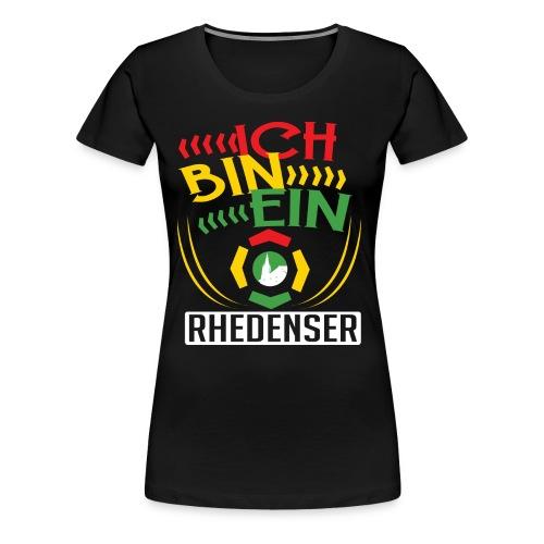 Ich bin ein Rhedenser - Frauen Premium T-Shirt