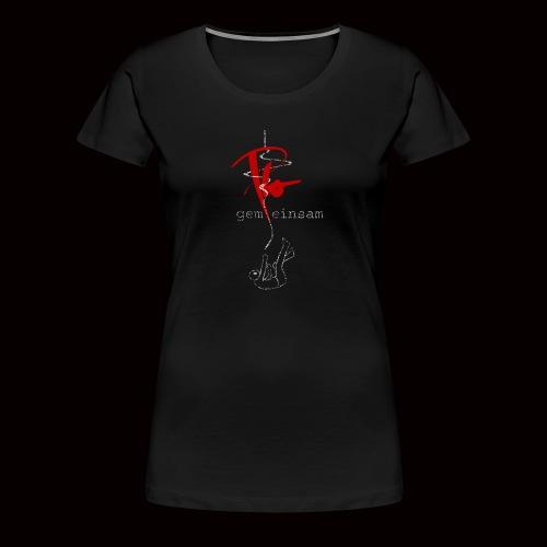 Plo - Gemeinsam einsam (Black Edition) - Frauen Premium T-Shirt
