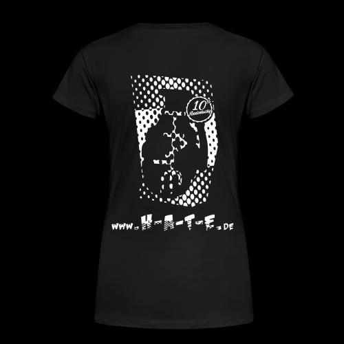 The BACK of 10th HATE Shirt - Frauen Premium T-Shirt