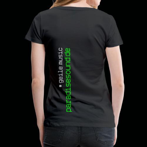 geile music - Frauen Premium T-Shirt