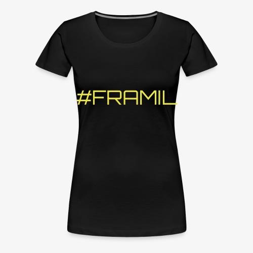 #framil - Naisten premium t-paita
