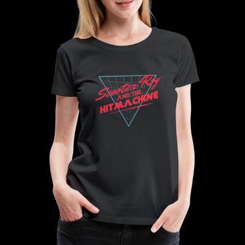 ScooterRoy and the Hitmachine - Vrouwen Premium T-shirt