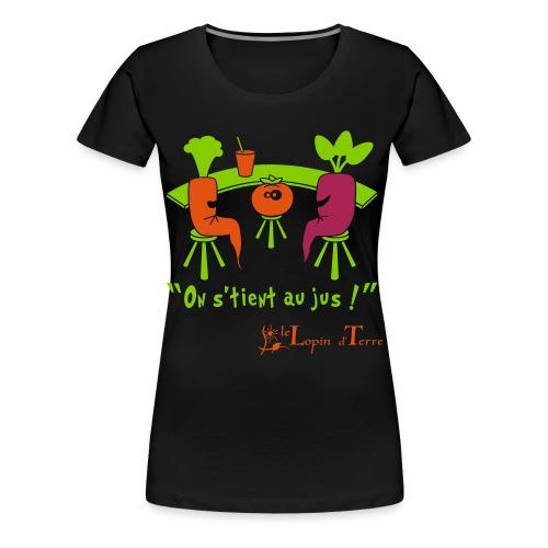 on stient au jus - T-shirt Premium Femme