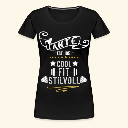 TANTE COOL FIT STILVOLL JAHRGANG 1951 - Frauen Premium T-Shirt