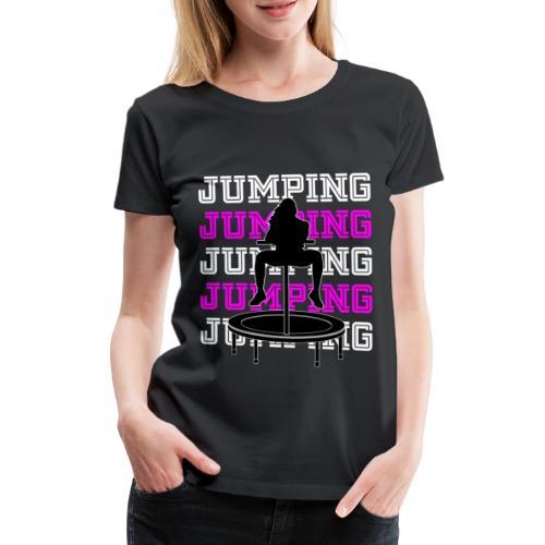 Jumping Trampolin Fitness Workout Trendsport - Frauen Premium T-Shirt