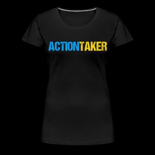 Actiontaker - Frauen Premium T-Shirt