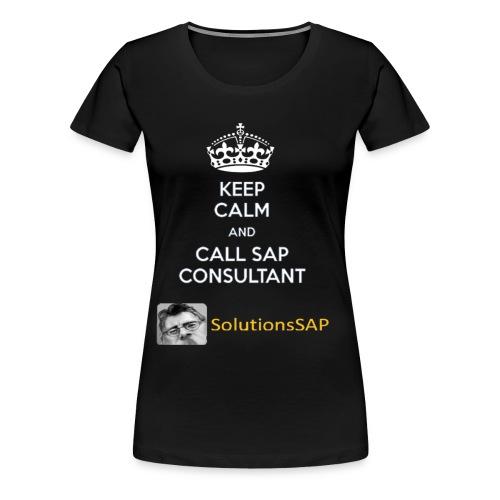 Keep Calm Solutionssap - Camiseta premium mujer