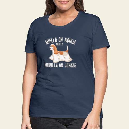 Jenkki Koiria - Naisten premium t-paita