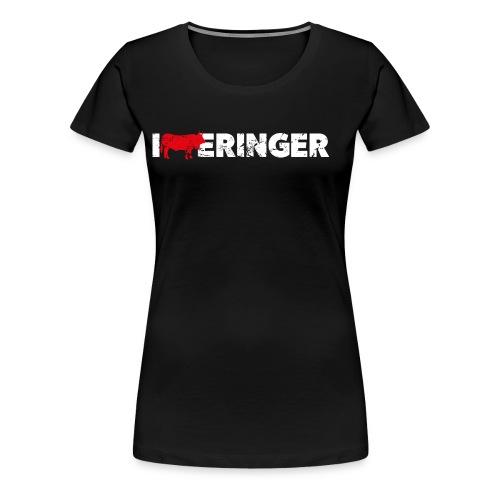 I LOVE ERINGER - Frauen Premium T-Shirt
