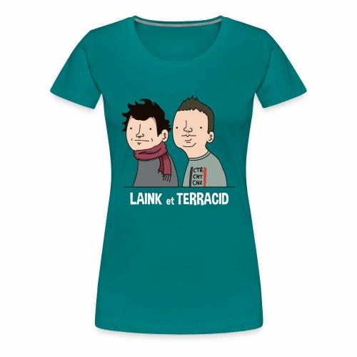 Laink et Terracid - T-shirt Premium Femme