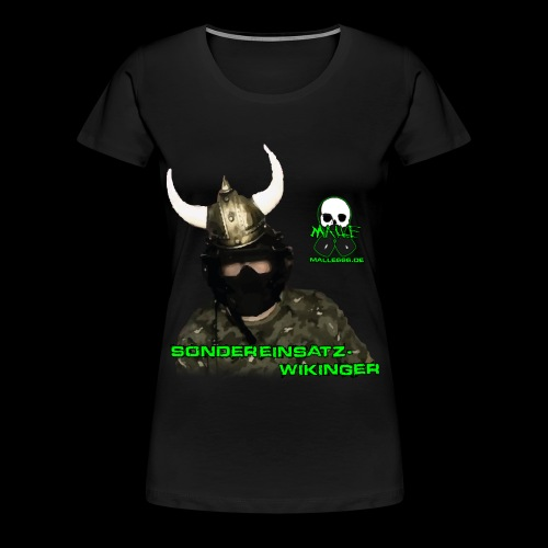 Sondereinsatzwikinger - malle666.de - Frauen Premium T-Shirt