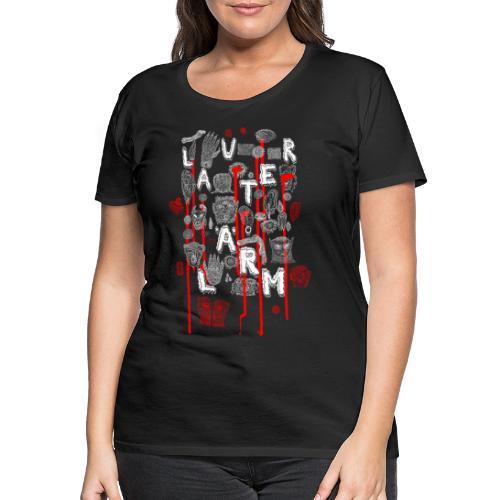 Lauter Lärm by Andi Haslauer - Frauen Premium T-Shirt