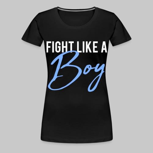 2reborn Fight like a Boy Junge Menpower Hero Gym S - Frauen Premium T-Shirt