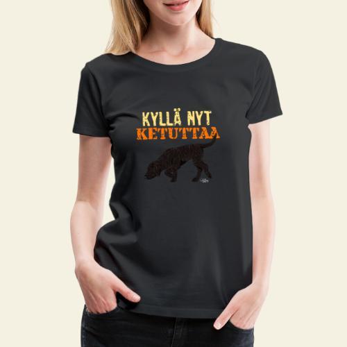 plottiketuttaa - Naisten premium t-paita