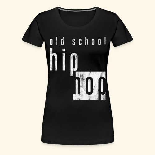 Hiphop - Frauen Premium T-Shirt