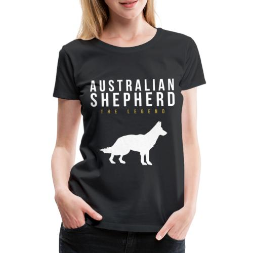 Australian Shepherd Legendär Dog Hund - Frauen Premium T-Shirt