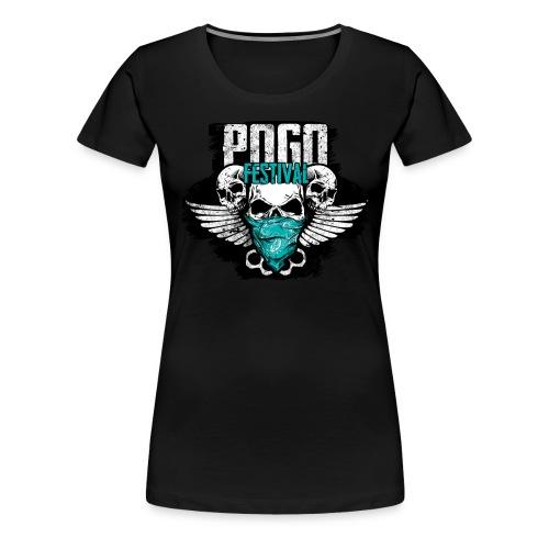 Pogo Festival - Fallen, Aufstehen, Weiter, Machen - Frauen Premium T-Shirt