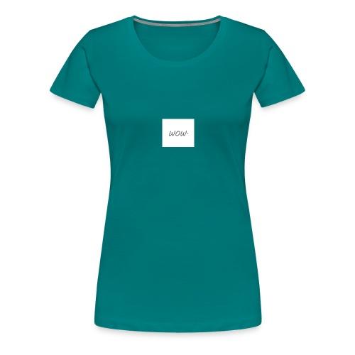 Wow - Frauen Premium T-Shirt