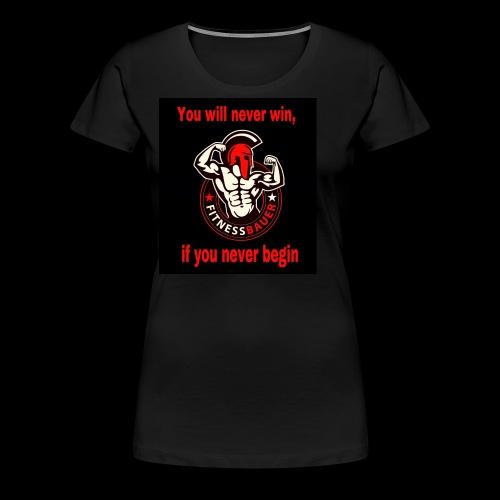 You will never win - Frauen Premium T-Shirt