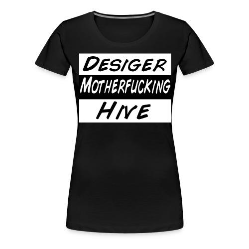 DesigerHive - Frauen Premium T-Shirt