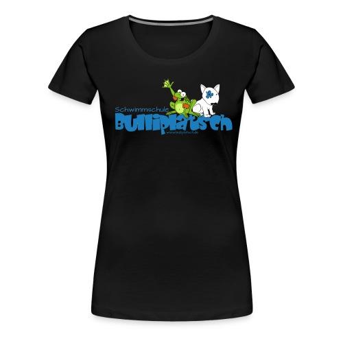 bulliplatsch png - Frauen Premium T-Shirt