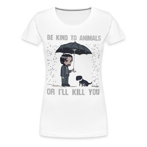 Be kind to animals or I'll kill you halloween - Women's Premium T-Shirt