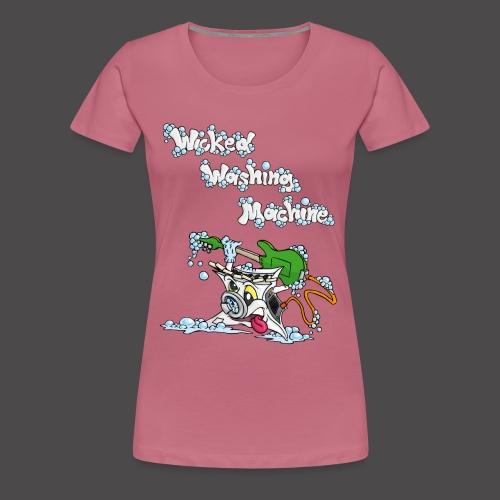 Wicked Washing Machine Cartoon and Logo - Vrouwen Premium T-shirt