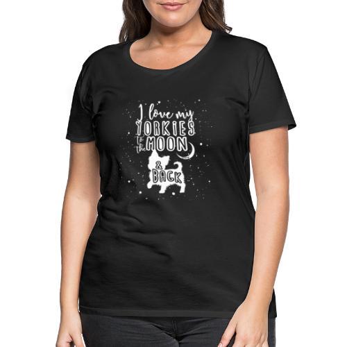 Yorkie Moon - Naisten premium t-paita
