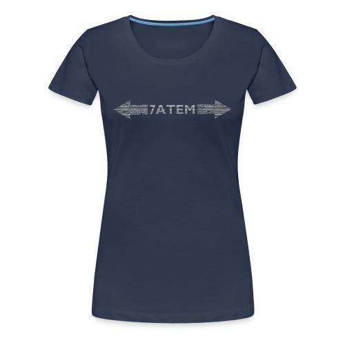 7ATEM - Dame premium T-shirt