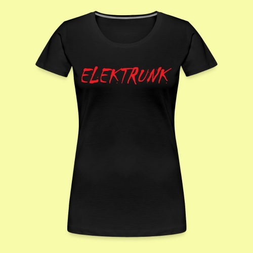 ELEKTRUNK - T-shirt Premium Femme
