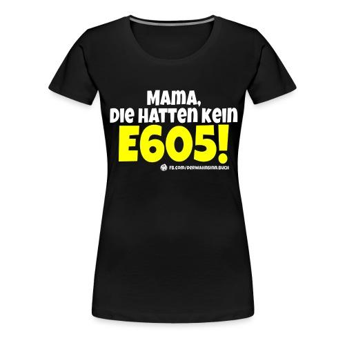 Shirt E605 png - Frauen Premium T-Shirt