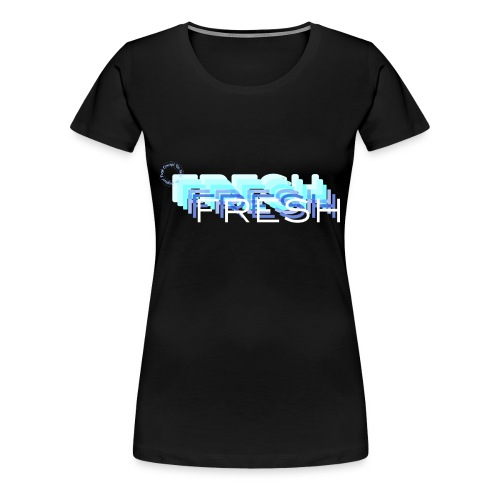 Fresh with a French Touch - T-shirt Premium Femme