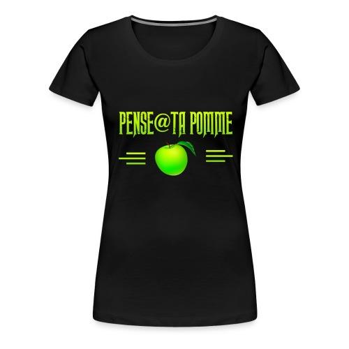 Pense à ta pomme 7 - T-shirt Premium Femme