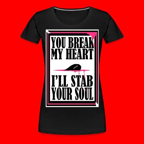 HeartBreaker - Women's Premium T-Shirt