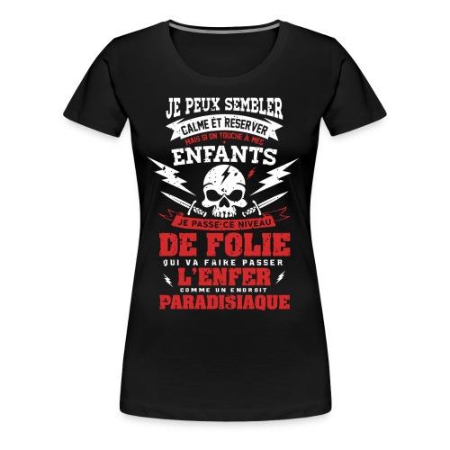 T Shirt je semble calme mais Attention quand même - T-shirt Premium Femme