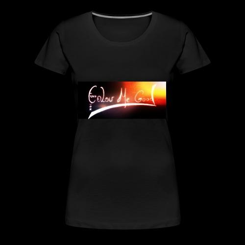 Colour me (f***) me Good - Women's Premium T-Shirt