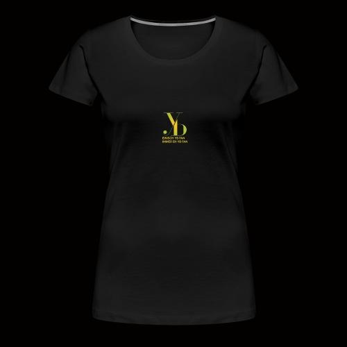 YB FÜR IMMER - Frauen Premium T-Shirt