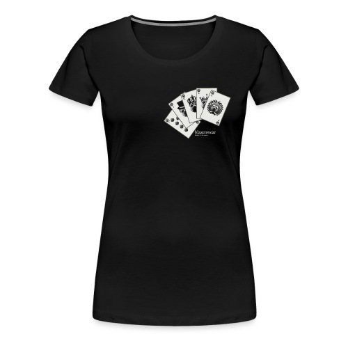 Blazenwear Royal Flush - Frauen Premium T-Shirt