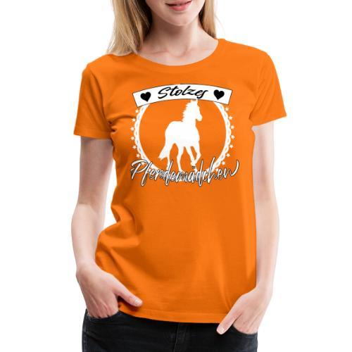 Stolzes Pferdemädchen Pferde Reiten Geschenkidee - Frauen Premium T-Shirt