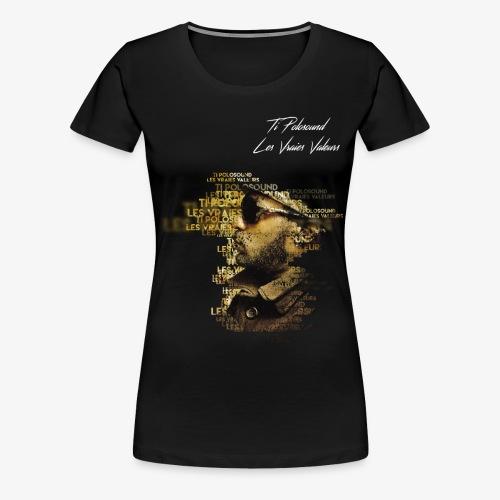 Ti Polosound - Les Vraies Valeurs - T-shirt Premium Femme