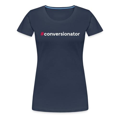 #Conversionator - Frauen Premium T-Shirt