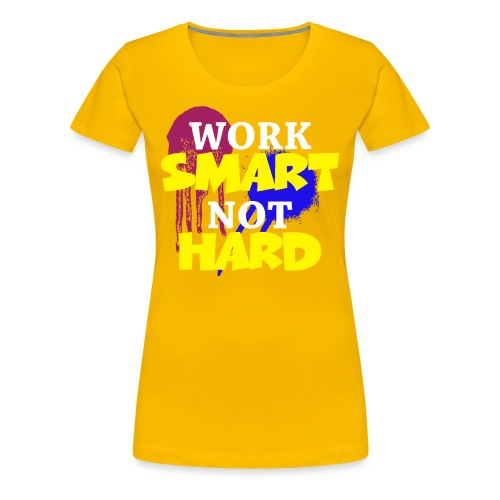 travailler intelligemment pas difficile - T-shirt Premium Femme