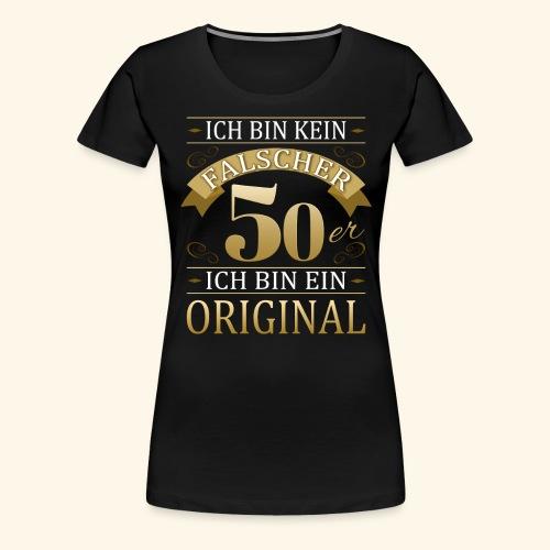 Falscher 50er 50. Geburtstaggeschenk 50 Original - Frauen Premium T-Shirt