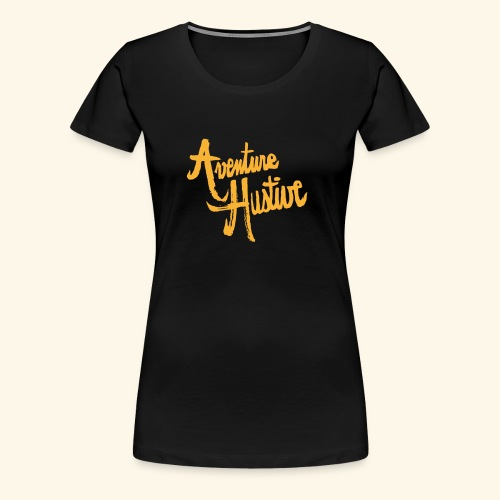 AventureHUstive - T-shirt Premium Femme