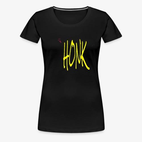 HONK - Women's Premium T-Shirt