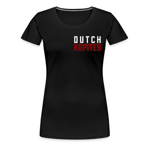 Dutch Kopites - Vrouwen Premium T-shirt