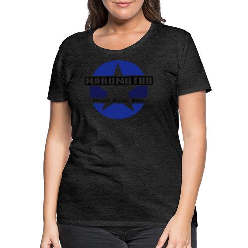 maranatha blau-braun - Frauen Premium T-Shirt