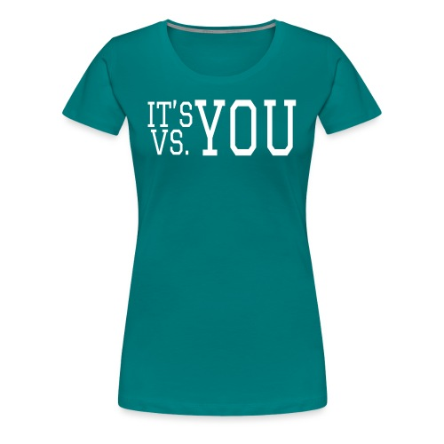 You vs You - Women's Premium T-Shirt