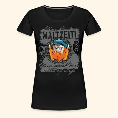 Whisky T Shirt Design Maltzeit - Frauen Premium T-Shirt